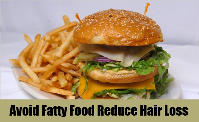 Avoid-Fatty-Food-Reduce-Hair-Loss